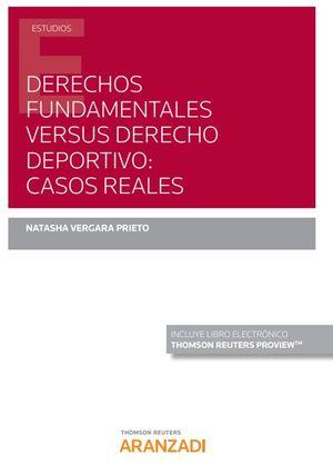 DERECHOS FUNDAMENTALES VERSUS DERECHO DEPORTIVO CASOS REALES