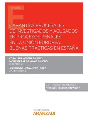 GARANTIAS PROCESALES DE INVESTIGADOS Y ACUSADOS EN PROCESOS PENALES