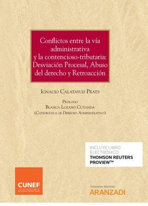 CONFLICTOS ENTRE LA VÍA ADMINISTRATIVA Y LA CONTENCIOSO-TRIBUTARIA: DESVIACIÓN P