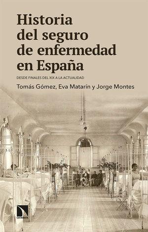 HISTORIA DEL SEGURO DE ENFERMEDAD EN ESPAÑA