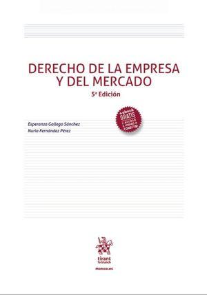 DERECHO DE LA EMPRESA Y DEL MERCADO 5ª EDICIÓN 2020