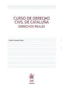 CURSO DE DERECHO CIVIL DE CATALUÑA DERECHOS REALES