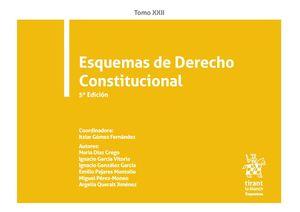 ESQUEMAS DE DERECHO CONSTITUCIONAL. TOMO XXII. 5ª ED.