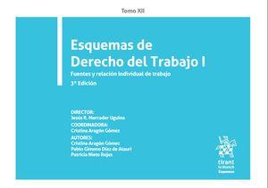 ESQUEMAS DE DERECHO DEL TRABAJO I. TOMO XII. 3ª ED.