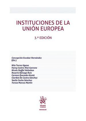 INSTITUCIONES DE LA UNION EUROPEA ( 3º EDICION )