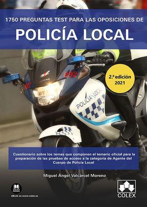 1750 PREGUNTAS TEST PARA LAS OPOSICIONES DE POLICÍA LOCAL