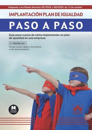 IMPLANTACIÓN DE UN PLAN DE IGUALDAD. PASO A PASO