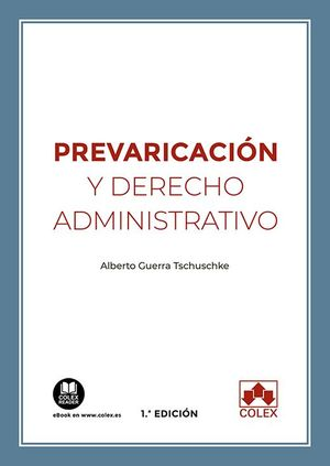 PREVARICACION Y DERECHO ADMINISTRATIVO