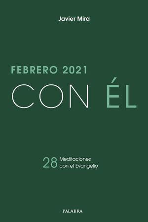 FEBRERO 2021 CON EL