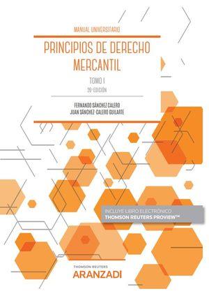 PRINCIPIOS DE DERECHO MERCANTIL (TOMO I)