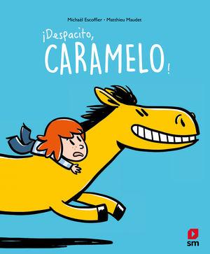 DESPACITO, CARAMELO