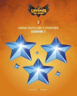 2EP CUADERNO LENGUA Y LITERATURA III LEYENDA LEGADO 2018 EDELVIVES