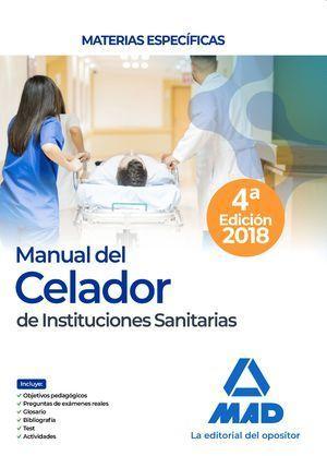 MANUAL DEL CELADOR DE INSTITUCIONES SANITARIAS. MATERIAS ESPECÍFICAS 2019 MAD