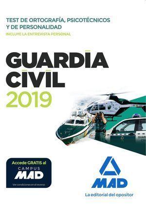 GUARDIA CIVIL 2019. TEST DE ORTOGRAFÍA, PSICOTÉCNICOS Y DE PERSONALIDAD