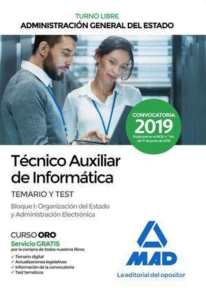 TÉCNICO AUXILIAR DE INFORMÁTICA DE LA ADMINISTRACIÓN GENERAL DEL ESTADO (TURNO LIBRE)