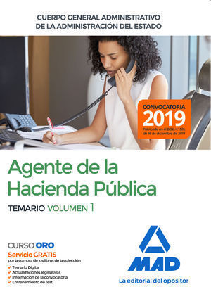 AGENTES DE LA HACIENDA PÚBLICA CUERPO GENERAL ADMINISTRATIVO DE LA ADMINISTRACIÓN DEL ESTADO 2020. TEMARIO VOLUMEN 1