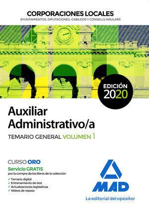 2020 AUXILIAR ADMINISTRATIVO DE CORPORACIONES LOCALES. TEMARIO GENERAL VOLUMEN 1 MAD