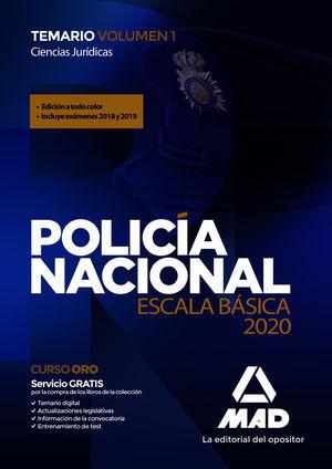 POLICÍA NACIONAL ESCALA BÁSICA 2020. TEMARIO VOLUMEN 1 CIENCIAS JURÍDICAS