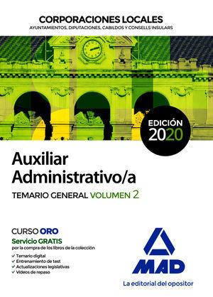 2020 AUXILIAR ADMINISTRATIVO DE CORPORACIONES LOCALES. TEMARIO GENERAL VOLUMEN 2 MAD
