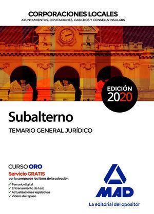 2020 SUBALTERNO CORPORACIONES LOCALES. TEMARIO GENERAL  JURÍDICO MAD