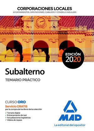 2020 SUBALTERNO CORPORACIONES LOCALES. TEMARIO PRÁCTICO MAD