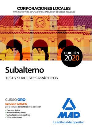 2020 TEST Y SUPUESTOS PRÁCTICOS SUBALTERNO CORPORACIONES LOCALES MAD
