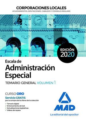 2020 ESCALA TECNICO DE ADMINISTRACIÓN ESPECIAL. CORPORACIONES LOCALES. TEMARIO GENERAL VOL 1 MAD