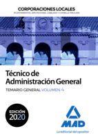 2020 TÉCNICO  DE ADMINISTRACIÓN GENERAL DE CORPORACIONES LOCALES. TEMARIO GENERAL VOL 4 MAD