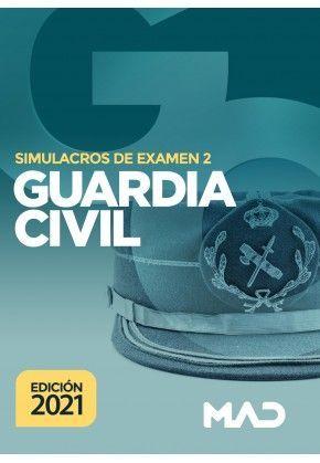 2021 GUARDIA CIVIL SIMULACROS 2 MAD