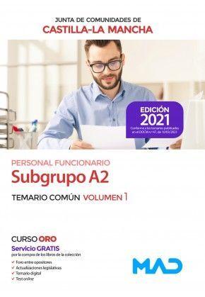 2021 SUBGRUPO A2 JCCM TEMARIO COMUN I  MAD