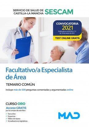 2021 FACULTATIVO /A ESPECIALISTA DE ÁREA DEL SESCAM. TEMARIO COMUN. MAD