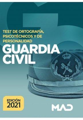 2021 GUARDIA CIVIL TEST ORTOGRAFIA PSICOTECNICOS Y PERSONALIDAD MAD