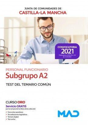 2021 SUBGRUPO A2 JCCM TEST DEL TEMARIO COMÚN MAD