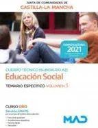 2021 EDUCACIÓN SOCIAL JCCM. TEMARIO ESPECÍFICO 3 MAD