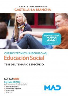 2021 EDUCACION SOCIAL JCCM. TEST DEL TEMARIO ESPECIFICO MAD