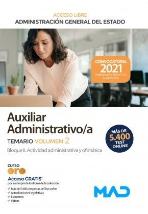2021 AUXILIAR ADMINISTRATIVO ADMON. GENERAL ESTADO TEMARIO II MAD