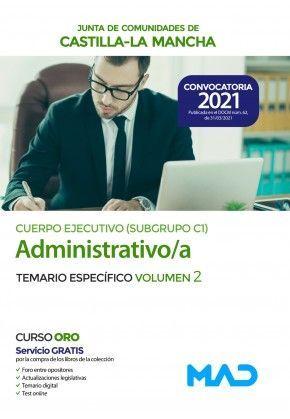 2021 TEMARIO ESPECIFICO II ADMINISTRATIVO CUERPO EJECUTIVO SUBGRUPO C1 CLM