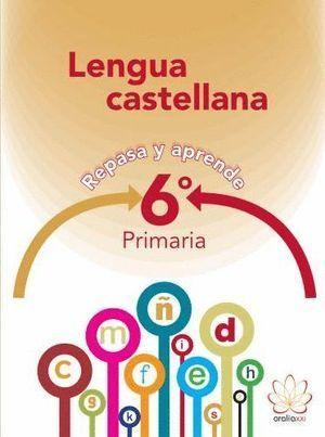 6EP LENGUA. REPASA Y APRENDE