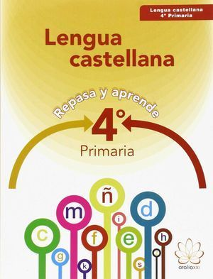 4EP LENGUA CASTELLANA. REPASA Y APRENDE
