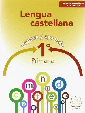 1EP LENGUA CASTELLANA. REPASA Y APRENDE