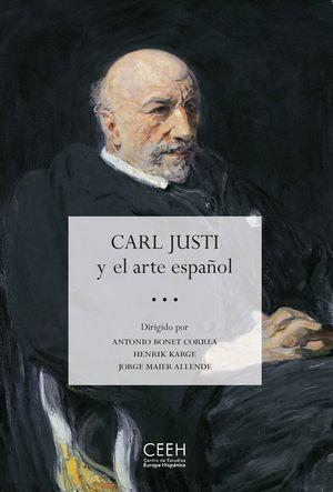 CARL JUSTI Y EL ARTE ESPAÑOL