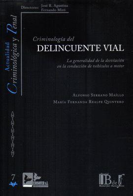 CRIMINOLOGÍA DEL DELINCUENTE VIAL