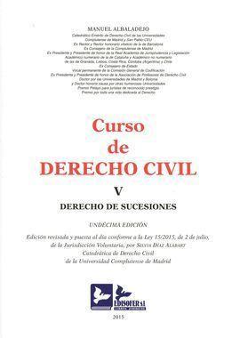 CURSO DE DERECHO CIVIL, V 2015. DERECHO DE SUCESIONES