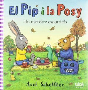 EL PIP I LA POSY. UN MONSTRE ESGARRIFÓS