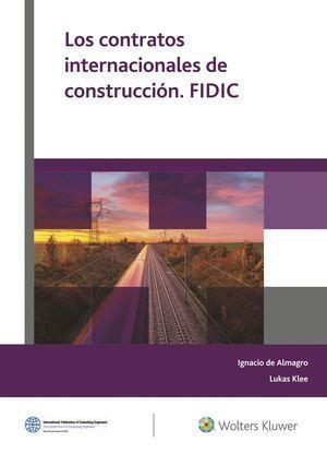 LOS CONTRATOS INTERNACIONALES DE CONSTRUCCIÓN. FIDIC