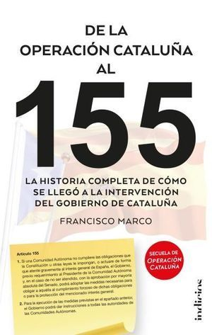 DE LA OPERACIÓN CATALUÑA AL 155