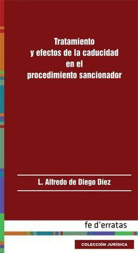 TRATAMIENTO Y EFECTOS DE LA CADUCIDAD EN EL PROCEDIMIENTO SANCION
