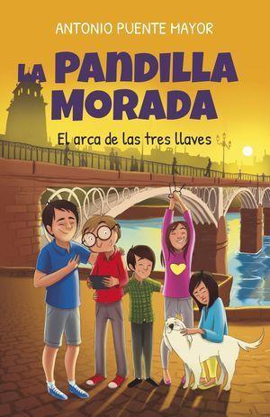 PANDILLA MORADA, LA. EL ARCA DE LAS TRES LLAVES