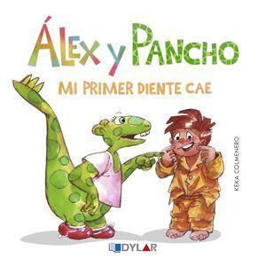ALEX Y PANCHO: MI PRIMER DIENTE CAE