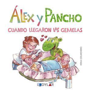 ALEX Y PANCHO: CUANDO LLEGARON LAS GEMELAS
